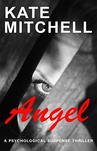 Couverture du livre Angel: A Gripping Psychological Suspense Thriller… (English Edition)