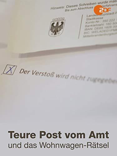 Teure Post vom Amt und das Wohnwagen-Rätsel