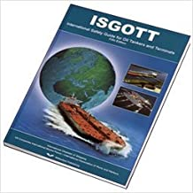 ISGOTT: International Safety Guide for Oil Tankers and Terminals (2006-01-01)