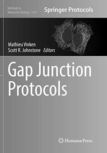 Gap Junction Protocols (Methods in Molecular Biology, Band 1437)