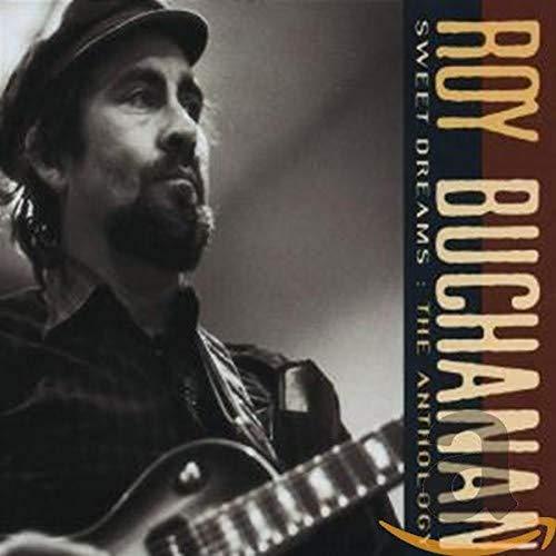 Buchanan,Roy: Sweet Dreams/Antholo (Audio CD)