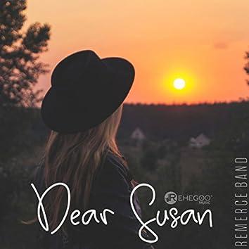 Dear Susan