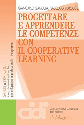 Progettare e apprendere le competenze con il cooperative learning