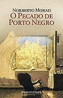 O Pecado de Porto Negro (Portuguese Edition)