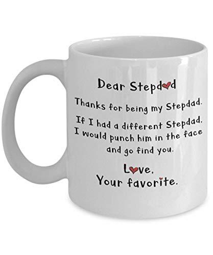 Dear Stepdad Thanks for Being My Step dad Coffee Mug - Coffee Mug Gift Coffee Mug 11OZ Coffee Mug