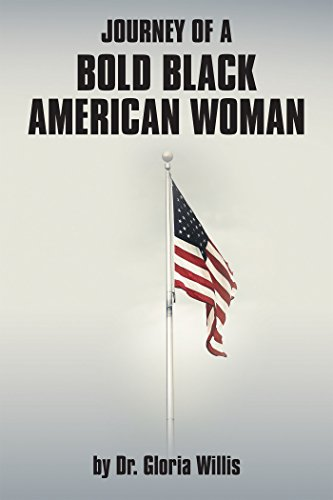 Journey of a Bold Black American Woman (English Edition)