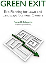 Green Exit: Exit Planning for Lawn and Landscape Business Owners