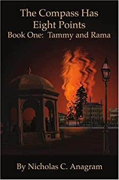 The Compass Has Eight Points: Book One: Tammy and Rama