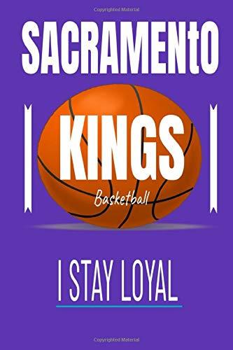 Sacramento Kings I STAY LOYAL: Sacramento Kings Striped Journal | Sacramento Kings Fan Appreciation Notebook | NBA Journal & Notebook