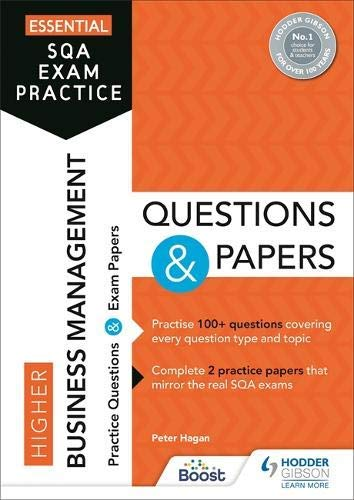 Essential SQA Exam Practice: Higher Business Management Questions and Papers (English...