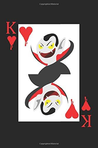 King Of Hearts: A5 Notizbuch, 120 Seiten liniert, Poker Pokerspieler Casino Pokern Kartenspiel Kartenspieler König Vampir Mann Männer Herz