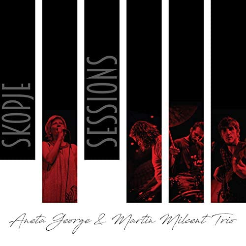 Aneta George & Martin Milcent Trio