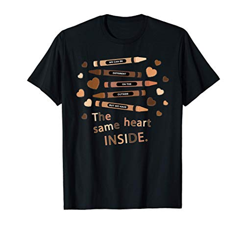 The Same Heart Inside - History Month Black Lives Matter BLM T-Shirt