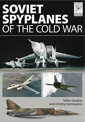 Soviet Spyplanes of the Cold War (FlightCraft Book 1)
