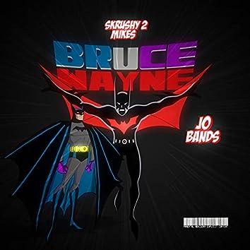 Bruce Wayne (feat. Jo Bands)
