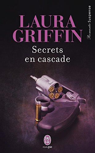 Secrets en cascade (J'ai lu Romantic Suspense t. 11162)