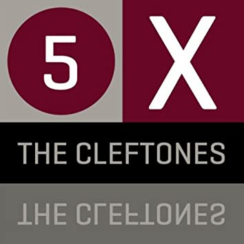5 x The Cleftones