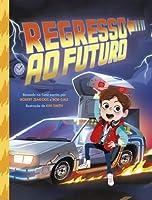 Regresso ao Futuro (Portuguese Edition)