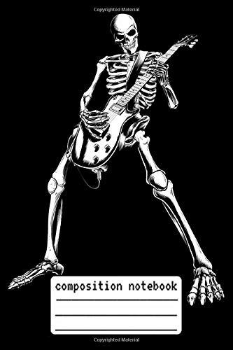 Composition Notebook Skeleton Bones Dead Electric Guitar Player Zombie: Skeleton Bones Dead Electric Guitar Player Zombie Composition Notebook, log ... Logbook To Protect Usernames and ... Skel