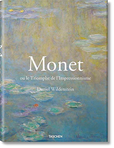 Monet ou le triomphe de l'impressionnisme - Taschen