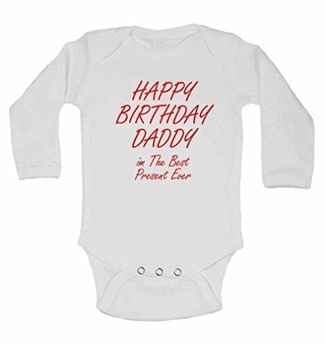 Happy Birthday Daddy im le meilleur jamais – Cadeau de Nouvel personnalisé bébé à manches longues gilets bodies bébé SE Développe pour – Garçon, fille – Blanc – 3–6 mois