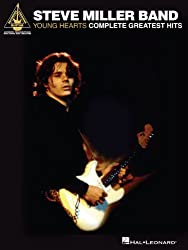 Steve Miller Band - Young Hearts: Complete Greatest Hits Songbook (GUITARE) (English Edition)