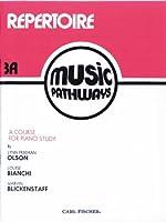 Music Pathways: Repertoire, Level 3a
