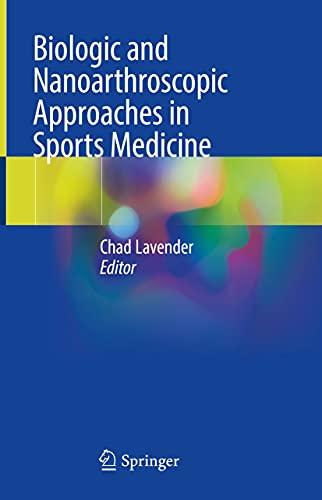 Biologic and Nanoarthroscopic Approaches in Sports Medicine (English Edition)