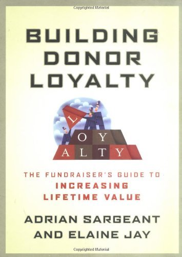 Building Donor Loyalty: The Fundraiser's Guide to Increasing Lifetime Value (English Edition)