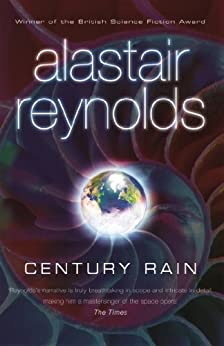 Century Rain: Totally Space Opera by [Alastair Reynolds]