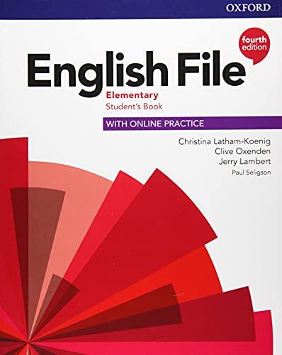 English file. Elementary. Student's book with online practice. Per le Scuole superiori. Con espansione online