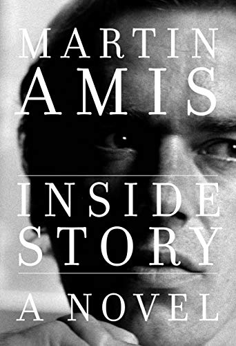 Compare Textbook Prices for Inside Story: A novel  ISBN 9780593318294 by Amis, Martin