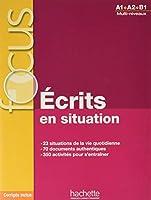 Focus : Écrits en situation: Uebungsbuch