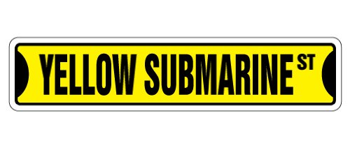 """YELLOW SUBMARINE Street Sign new sign music Penny Lane 