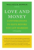 Love and Money: Conversations to Have Before You Get Married