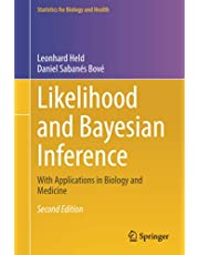 Likelihood and Bayesian Inference: With Applications in Biology and Medicine