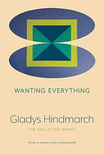 Wanting Everything: The Collected Works