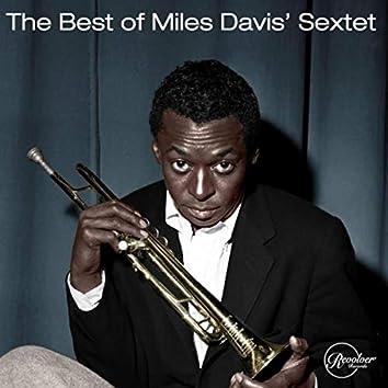 The Best of Miles Davis' Sextet