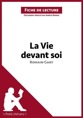 La Vie devant soi de Romain Gary (Fiche de lecture): Résumé complet et analyse détaillée de l'oeuvre (LEPETITLITTERAIRE.FR)