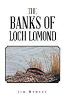 The Banks of Loch Lomond