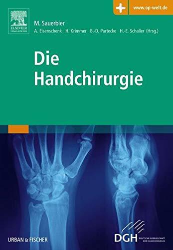 Die Handchirurgie: mit Zugang zur Medizinwelt