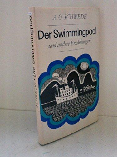 Der Swimmingpool und andere Erzählungen