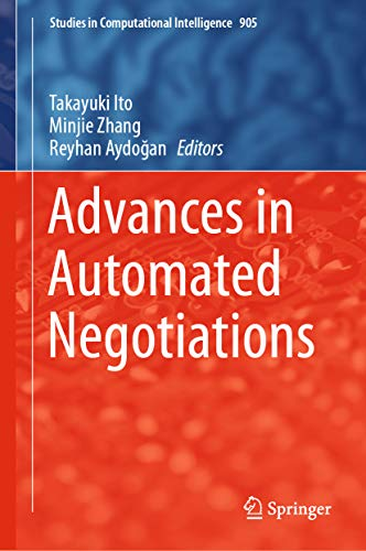 Advances in Automated Negotiations (Studies in Computational Intelligence Book 905) (English Edition)