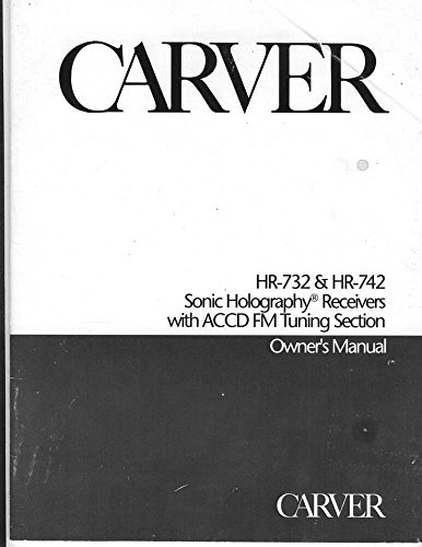 Carver HR-742 Receiver Owners Instruction Manual Reprint [Plastic Comb]