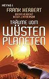 Frank Herbert: Träume vom Wüstenplaneten