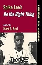 Spike Lee's Do the Right Thing (Cambridge Film Handbooks)