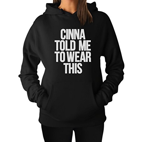 TeeStars Women's - Cinna Told Me to Wear This Hoodie Small Black