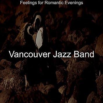 Feelings for Romantic Evenings