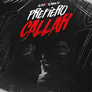 Prefiero Callar (feat. 4lphabeto)