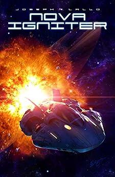 Nova Igniter (Big Sigma Book 6) by [Joseph Lallo]